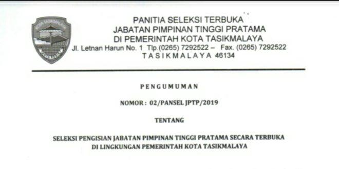 Pemkot Tasik Umumkan Seleksi Terbuka Pengisian Jabatan Pimpinan Tertinggi Pratama