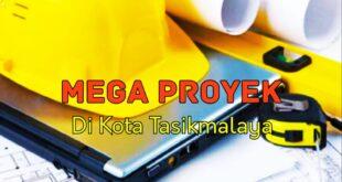 Jangan Main Main, 10 Mega Proyek Di Kota Tasik Jadi Kegiatan Strategis Terintegrasi Ke KPK